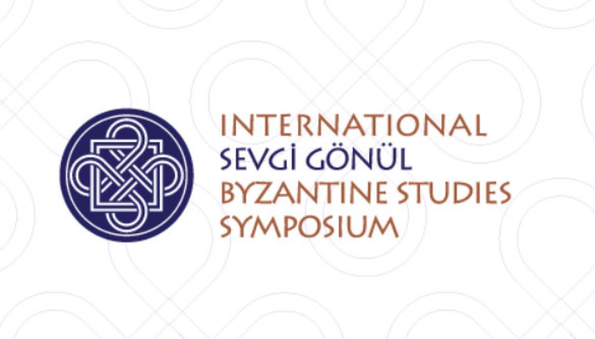 Sevgi Gönül Byzantine Studies Symposium